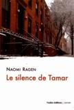 Naomi Ragen - Le Silence de Tamar.