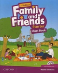 Naomi Simmons - Family and Friends Starter Class Book. 1 CD audio