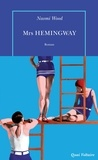 Naomi Wood - Mrs Hemingway.