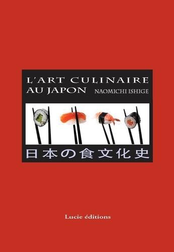 Naomichi Ishige - L'art culinaire du Japon.