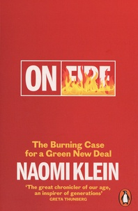 Naomie Klein - On fire - The burning case for a green new deal.