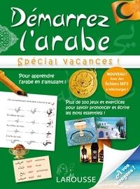 Naoual Haddioui - Démarrez l'arabe - Spécial vacances !.