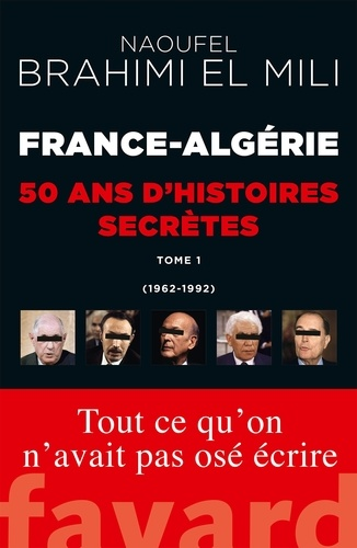 France-Algérie - Naoufel Brahimi El Mili - Format ePub - 9782213703329 - 14,99 €
