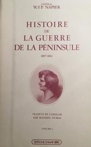 Napier - Histoire de la guerre de la Péninsule Tome  1 - Histoire de la guerre de la Péninsule.