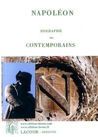 Napoléon Bonaparte - Biographie des contemporains.