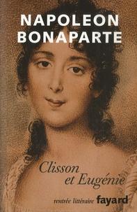 Napoléon Bonaparte et Emilie Barthet - Clisson et Eugénie.
