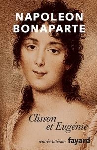 Napoléon Bonaparte et Peter Hicks - Clisson et Eugénie.