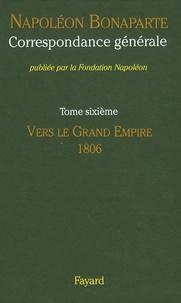 Deedr.fr Correspondance générale - Tome 6, Vers le Grand Empire 1806 Image