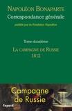 Napoléon Bonaparte - Correspondance générale - Tome 12, La campagne de Russie (1812).