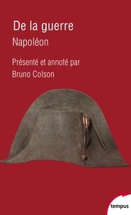 Napoléon Bonaparte - De la guerre.