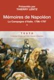 Napoléon Bonaparte - Mémoires de Napoléon - Tome 1, La campagne d'Italie (1796-1797).