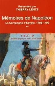 Napoléon Bonaparte - Mémoires de Napoléon - Tome 2, La campagne d'Egypte, 1798-1799.