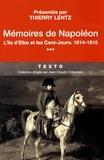 Napoléon Bonaparte - Mémoires de Napoléon - Tome 3, L'île d'Elbe et les cent-jours, 1814-1875.