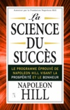 Napoleon Hill - La science du succès.
