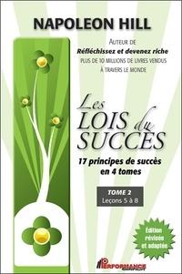 Napoleon Hill - Les lois du succès - Tome 2, Leçons 5 à 8.
