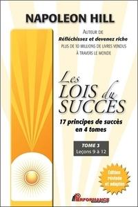 Napoleon Hill - Les lois du succès - Tome 3, Leçons 9 à 12.