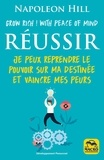 Napoleon Hill - Réussir - Grow rich! with peace of mind.