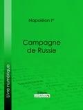 Napoléon Ier et  Ligaran - Campagne de Russie.