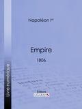 Napoléon Ier et  Ligaran - Empire - 1806.