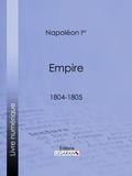 Napoléon Ier et  Ligaran - Empire - 1804-1805.