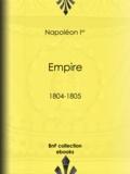 Napoléon Ier - Empire - 1804-1805.