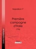 Napoléon Ier et  Ligaran - Première campagne d'Italie - 1796.