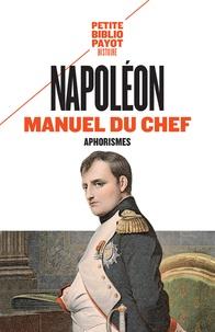 Napoléon - Manuel du chef - Aphorismes.