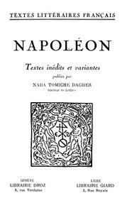 Napoléon et Nada Tomiche Dagher - Textes inédits et Variantes.