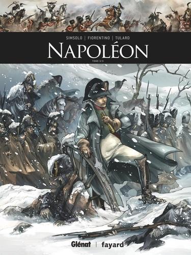 Noël Simsolo - Napoléon - Tome 03.