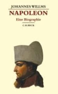 Napoleon - Eine Biographie.