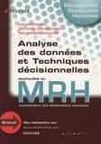 Nardeosingh Rambhujun et Laïla Benraiss - Analyse des données et techniques décisionnelles appliquées au MRH.