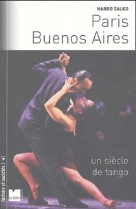 Nardo Zalko - Paris-Buenos Aires - Un siècle de tango.