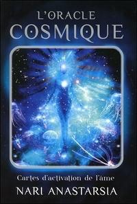 Nari Anastarsia - L'oracle cosmique - Cartes d'activation de l'âme.