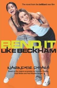 Narinder Dhami - Bend it like Beckham.