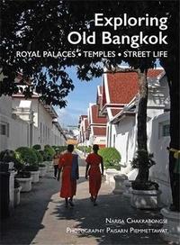 Narisa Chakrabongse - Exploring old Bangkok.
