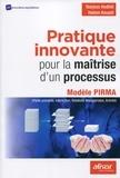 Narjess Hedhili et Hatem Aouadi - Pratique innovante pour la maîtrise d'un processus - Modèle PIRMA (Partine prenante, Interaction, Relations Managériales, Activité).