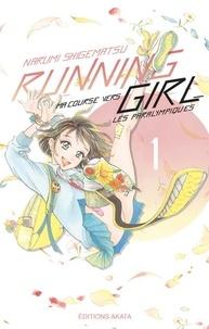 Narumi Shigematsu - Running Girl Tome 1 : .