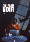 Nary et  Rafally - Ch@peau noir Tome 1 : Rat.