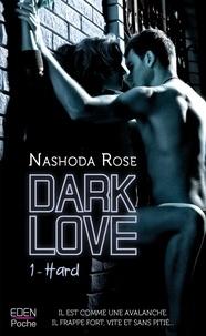 Nashoda Rose - Dark Love T1 - Hard.