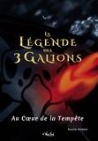 Nasim Hamou - La Légende des 3 Galions : Au Coeur de la Tempête.