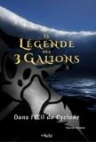 Nasim Hamou - La Légende des 3 Galions : Dans l'Oeil du Cyclone.