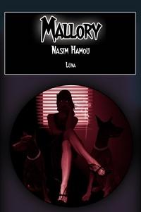 Nasim Hamou - Mallory - Roman policier.