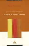 Nasr-E Boutammina - Les trois entités intelligentes - Malak, Jinn, Homme.