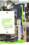 Nasrine Seraji - Logement, matière de nos villes - Chronique européenne 1900-2007, édition bilingue français-anglais.