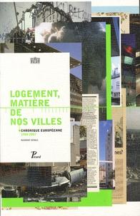 Deedr.fr Logement, matière de nos villes - Chronique européenne 1900-2007, édition bilingue français-anglais Image
