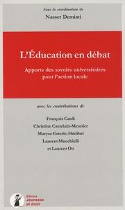 Nasser Demiati - L'Education en débat - Apports des savoirs universitaires pour l'action locale.