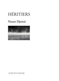 Nasser Djemaï - Héritiers.