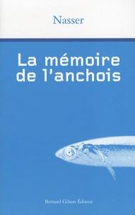 Nasser - La mémoire de l'anchois.
