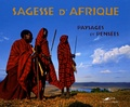 Nassera Zaïd - Sagesse d'Afrique - Paysages et pensées.