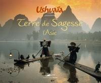 Nassera Zaïd - Terre de sagesse - L'Asie.
